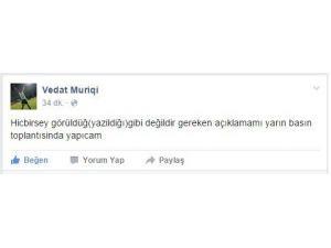 Vedat Muriqi Basının Önüne Çıkacak