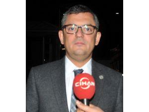 CHP'li Özel: Bülent Arınç konuştuğunda birilerinin rahat uyumadığı ortada