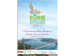 İstanbul'da Eurıe Avrasya Yüksek Öğretim Zirvesi