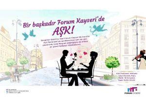 Forum Kayseri, Tüm Sevenleri Mutlu Edecek!