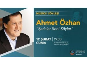 Akademi Ahmet Özhan'ı Ağırlıyor