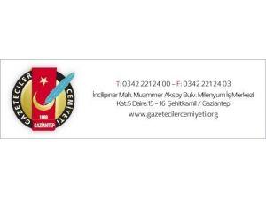 Gaziantep Gazeteciler Cemiyeti Saldırıyı Kınadı