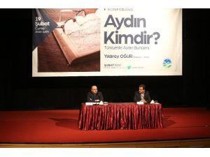 'Aydın Kimdir?' Konulu Konferans AKM'de Gerçekleştirildi
