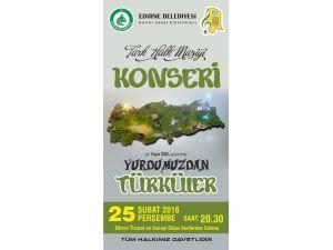 'Yurdumuzdan Türküler' Konseri
