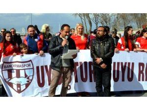 Bandırma'da ''Uyuşturucuya Hayır'' Eylemi