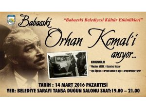 Orhan Kemal Babaeski'de Anılacak