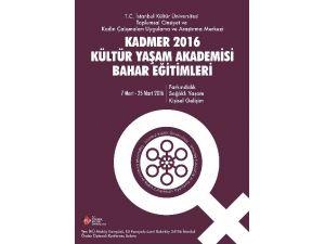 Kadmer'den Kadınlara Ücretsiz Bahar Eğitimleri