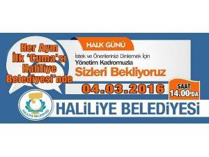 Haliliye Belediyesinin Mart Ayı Halk Günü Toplantısı Cuma Günü