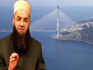 Cübbeli 3. Köprüyü Eleştirenlere Sert Çıktı: Geçme, Köprü Rahatlar