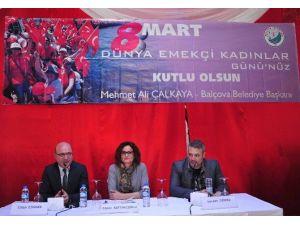 Balçova'da 8 Mart Dünya Kadınlar Günü'ne Özel Panel