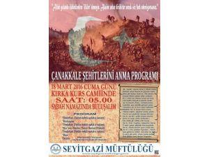 Çanakkale Şehitleri 18 Mart Günü Sabah Namazında Kırka'da Anılacak