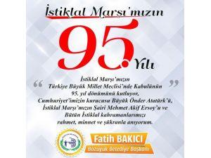 """Başkan Bakıcı """"İstiklal Marşı, Kurtuluş Savaşı'nda Milletimizi TEK Yumruk Haline Getirmiştir"""""""