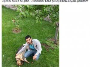Ankara'da Ölen Gencin Ablası Yürek Yaktı: O Bombalar Bana Gelseydi