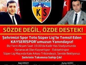 Ersoy'dan Kayserispor'a Destek Çağrısı