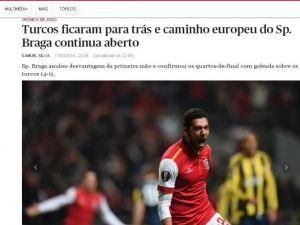 Portekiz Basınından Braga'ya Övgü