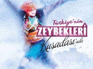 Türkiye'nin Zeybekleri Aydın'da Yarışacak