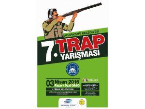 Adapazarı Belediyesi 7. Trap Yarışmasını Düzenliyor