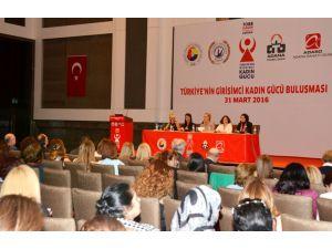 Türkiye'nin girişimci kadınları Adana'da buluştu