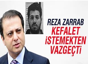 Reza Zarrab, kefalet başvurusundan vazgeçti