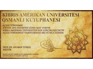 KAÜ Osmanlı Medeniyetler Kütüphanesi Kapılarını Açıyor