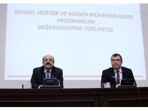 YÖK Jeoloji, Jeofizik Ve Maden Mühendisliği Programları Değerlendirme Toplantısı