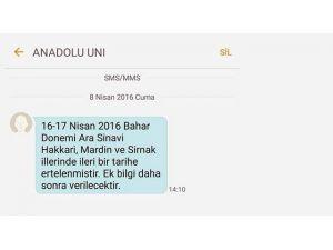 AÖF, Mardin, Hakkari ve Şırnak'ta yapılacak sınavları erteledi