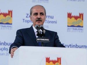 Başbakan Yardımcısı Kurtulmuş: Onlar neyi yapmamamızı istiyorsa, yapmaya devam edeceğiz