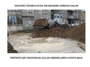Yüksekova'da Terör Operasyonları Devam Ediyor