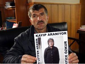 45 Gündür Kayıp Olan Annesini Arıyor