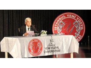 Prof. Dr. Hüseyin Hatemi Yeni Yüzyıl Üniversitesi'ne Misafir Oldu