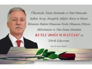"""Rektör Yardımcısı Aksoy'dan """"Kutlu Doğum Haftası"""" Mesajı"""