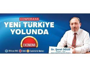Canik'te Yeni Türkiye Yolunda Konferans Düzenlenecek