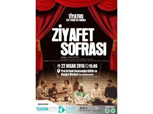 """""""Ziyafet Sofrası"""" İsimli Tiyatro 22 Nisan'da KOÜ'de Sahnelenecek"""