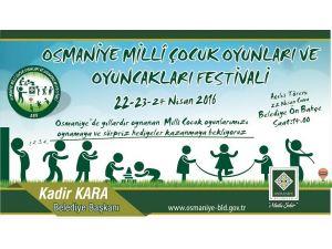 'Osmaniye Millî Çocuk Oyunları ve Oyuncakları Festivali' yapılıyor