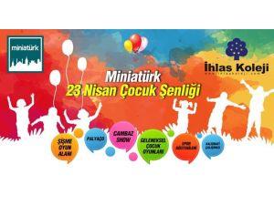 İhlas Koleji 23 Nisan'da Çocukları Miniatürk'e Davet Ediyor