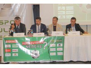 Elazığ'da 'Türk Futbolu Nereye' Paneli