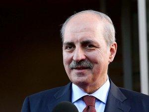 Başbakan Yardımcısı Kurtulmuş: Türkiye her yerde var olacak