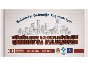 Türkiye Kent Konseyleri Birliği, Çankırı'da toplanıyor
