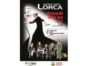 Sapanca'da, Ünlü İspanyol Yazar Lorca'nın Oyunu Sahnelenecek