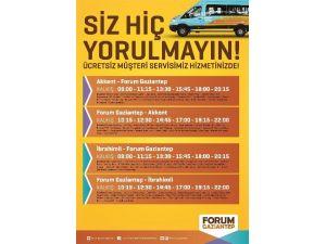 Forum Gaziantep'ten Ücretsiz Servis Hizmeti