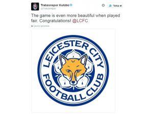 Trabzonspor'dan Leicester'a şampiyonluk mesajı