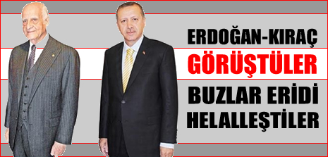 Başbakan Erdoğan, İnan Kıraç ile helalleşmiş