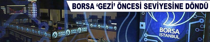 Borsa 'Gezi' öncesi seviyesine döndü