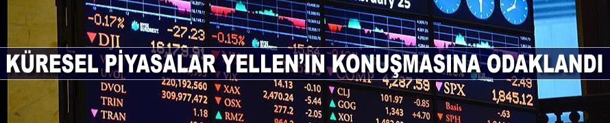 Küresel piyasalar Yellen'ın konuşmasına odaklandı