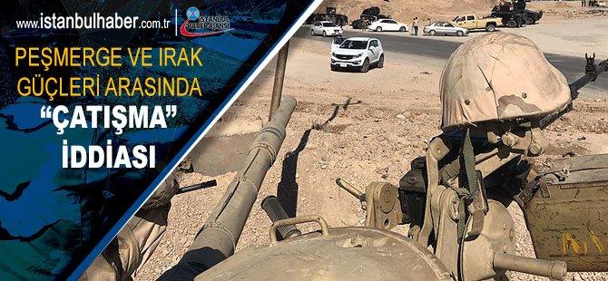 Peşmerge ile Irak güçleri arasında 'çatışma' iddiası