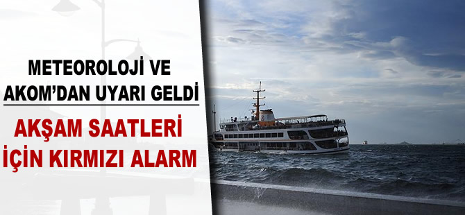 İstanbul için çok ciddi uyarı!.. Akşama fırtına geliyor