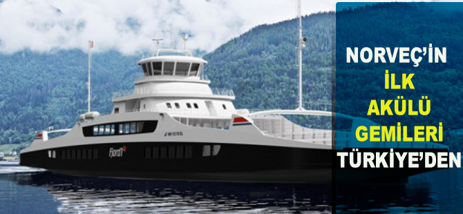 Norveç'in ilk akülü gemileri Türkiye'den