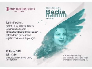 'Bedia Hanım Belgeseli' İzmirli sanatseverlerle buluşuyor