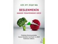 'Beslenmenin Kanser Tedavisindeki Gücü' kitabı raflarda