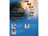 Aliağa'da Türk Dünyası ve Yörük Türkmenler Paneli